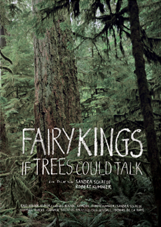 Fairy Kings - If trees could talk - Documentary